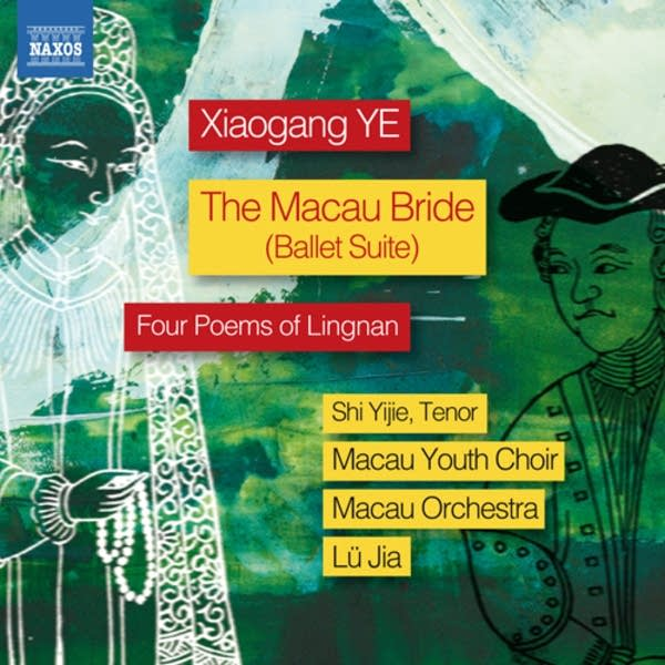 'The Macau Bride' and 'Four Poems of Lingnan,' by Xiaogang Ye
