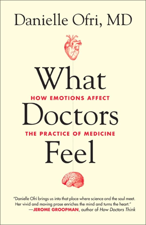 'What Doctors Feel' by Danielle Ofri