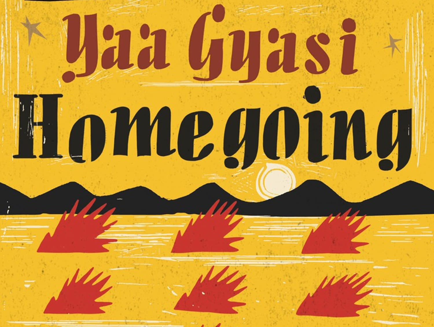 'Homegoing' by Yaa Gyasi