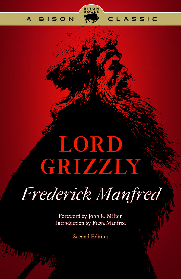 """Lord Grizzly"" by Frederick Manfred"