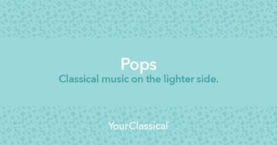 Listen to the Classical Pops Radio Stream   YourClassical