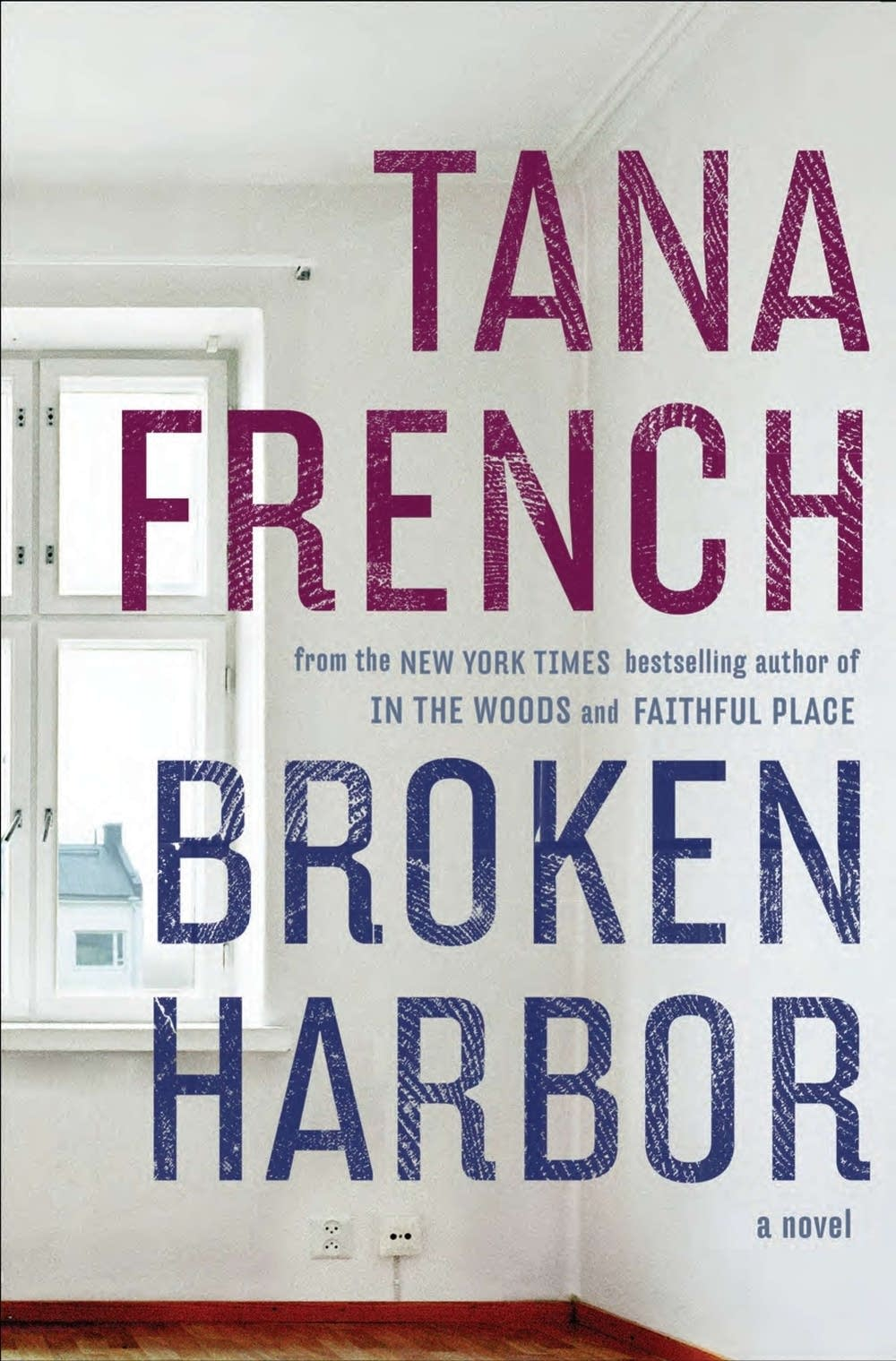'Broken Harbor' by Tana French