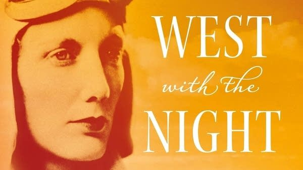 """West with the Night"" by Beryl Markham"