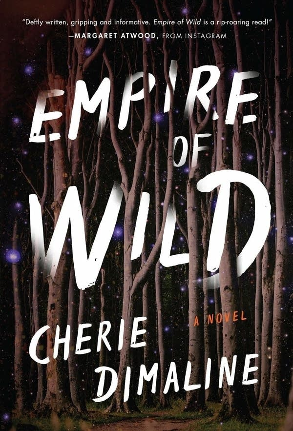 """Cover of """"Empire of Wild"""" by Cherie Dimaline"""