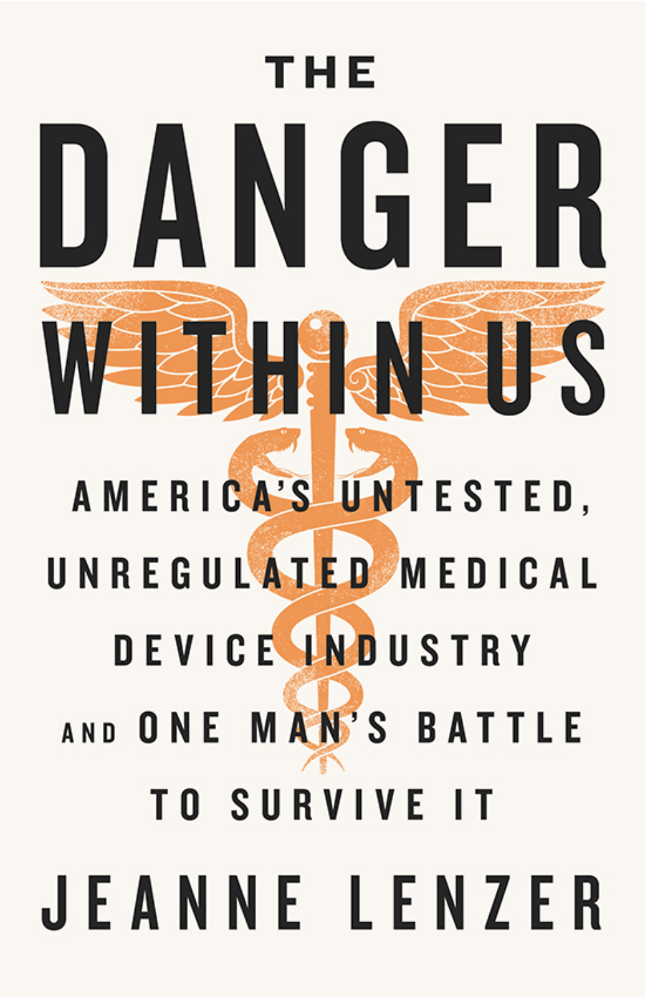 The Danger Within Us, by Jeanne Lenzer