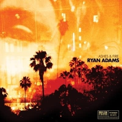99bc56 20110927 ryan adams ashes and fire