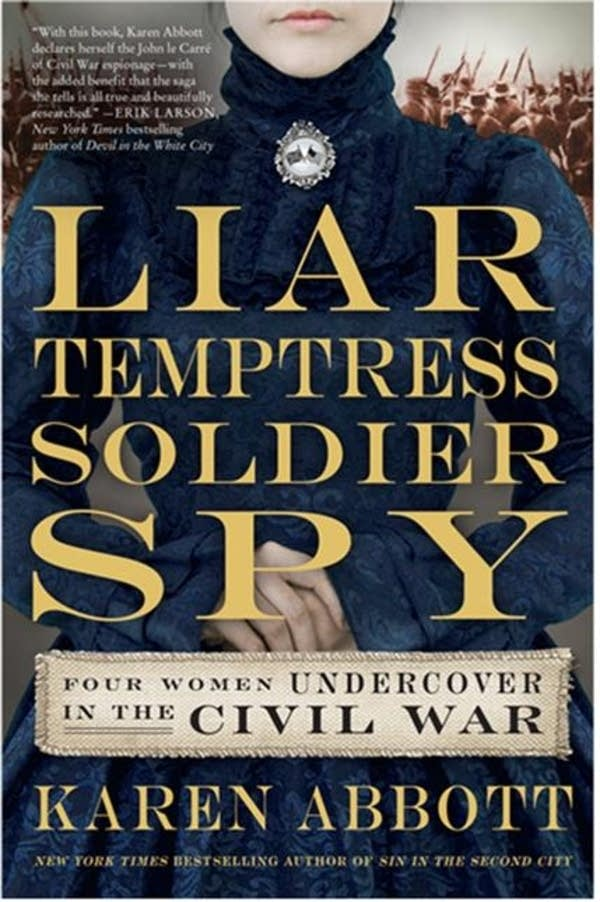 'Liar Temptress Soldier Spy'