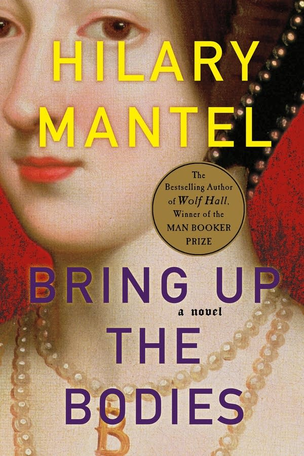 'Bring Up the Bodies' by Hilary Mantel
