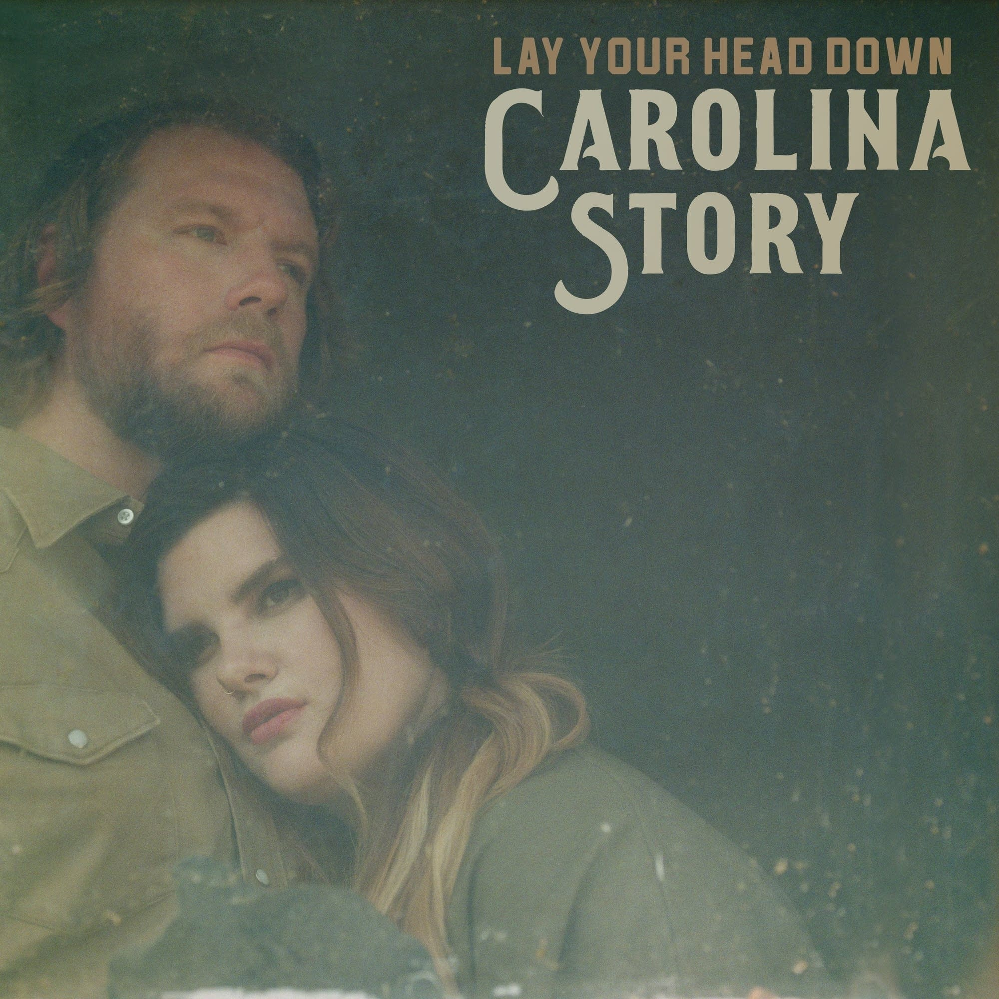 Carolina Story, 'Lay Your Head Down'