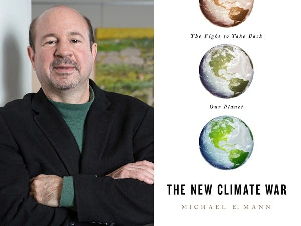 """The New Climate War: The Fight to Take Back Our Planet"" by Michael Mann."