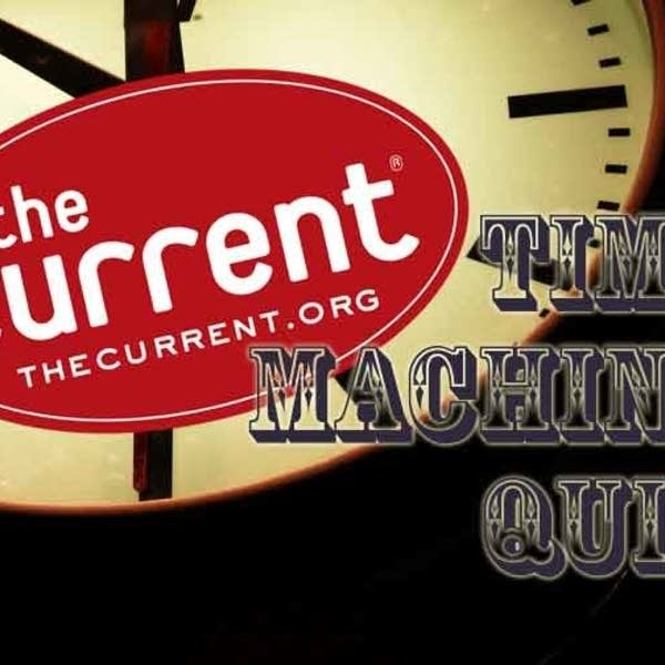The Current's Time Machine Quiz