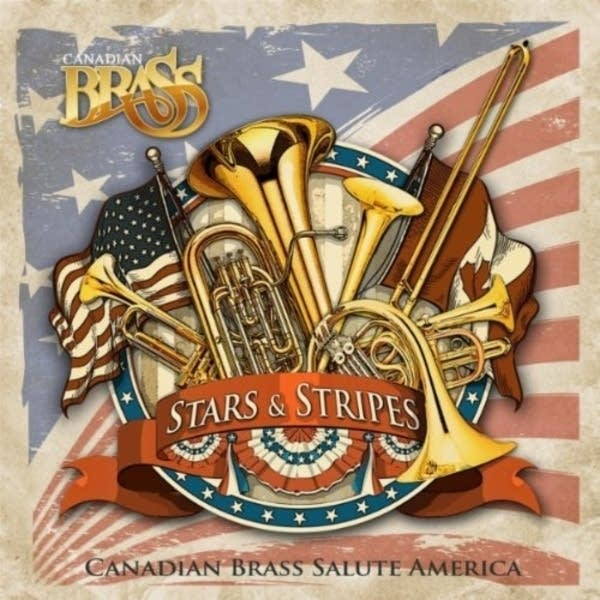 Canadian Brass -- Stars and Stripes