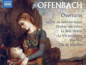 Jacques Offenbach - La Vie Parisienne: Overture