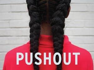 'Pushout: The Criminalization of Black Girls in Schools' by Monique Morris