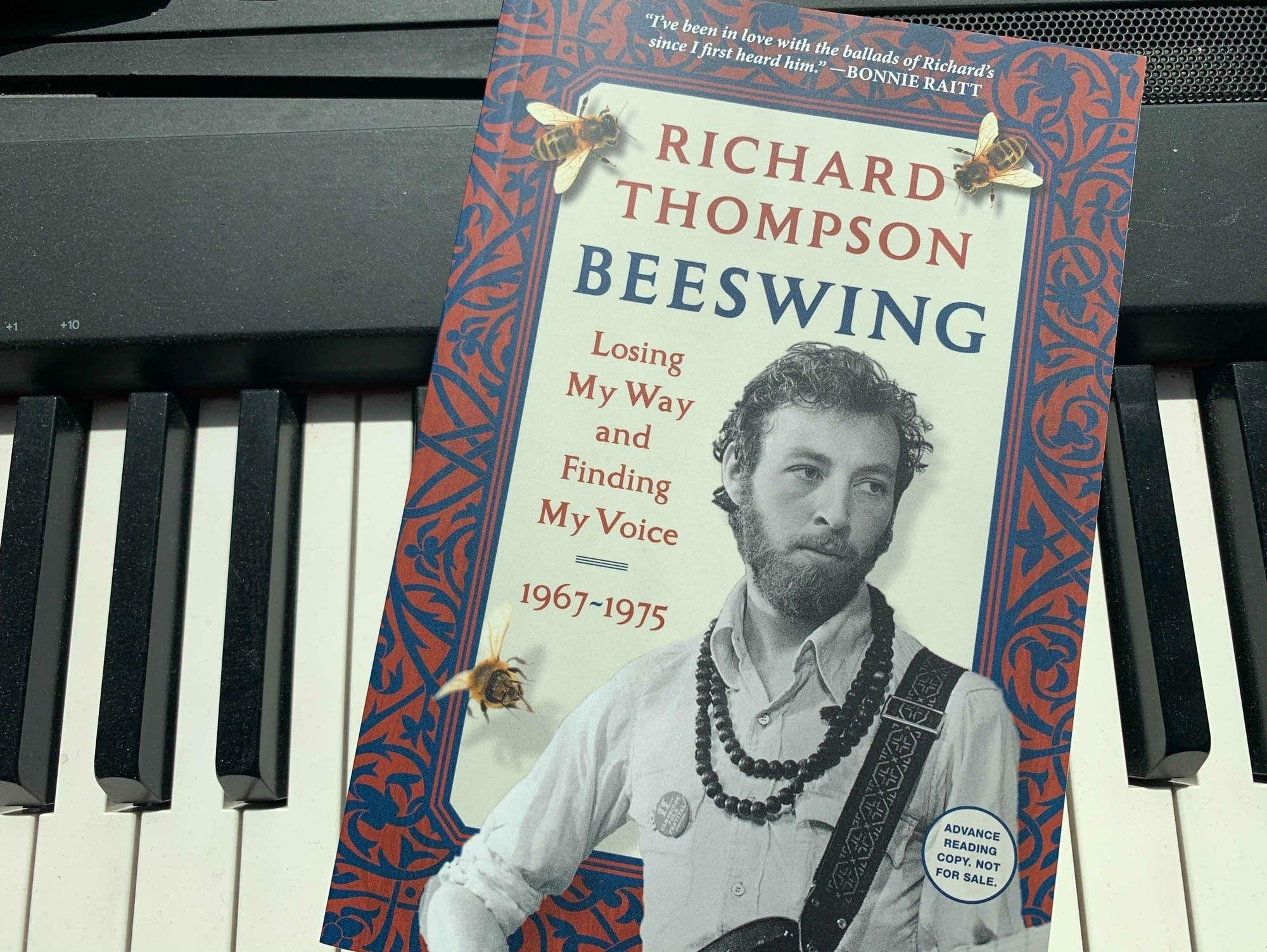 Richard Thompson's book 'Beeswing.'