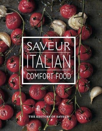 Saveur: Italian Comfort Food