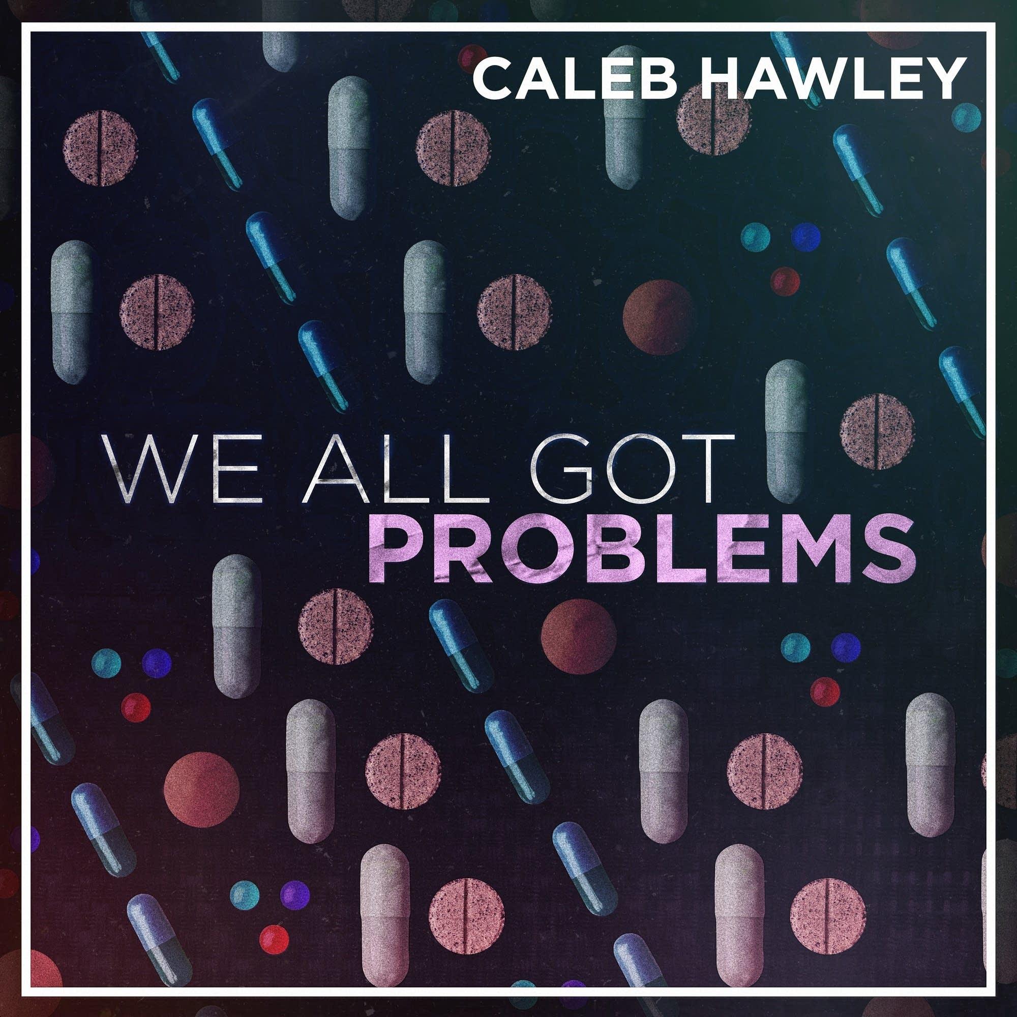 Caleb Hawley -