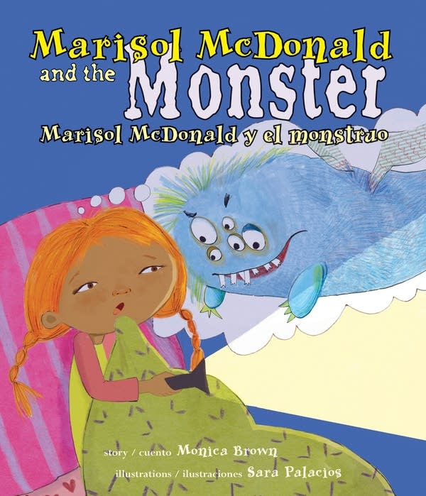 Marisol McDonald and the Monster by Monica Brown