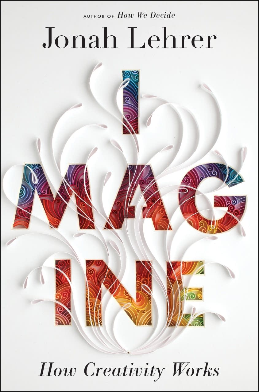 'Imagine' by Jonah Lehrer