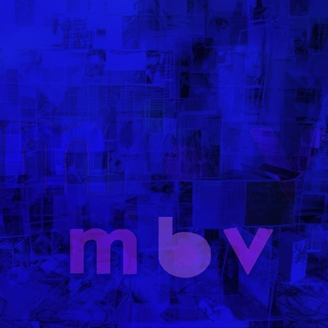 Album Review My Bloody Valentine M B V The Current