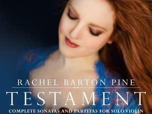 Rachel Barton Pine, 'Testament'