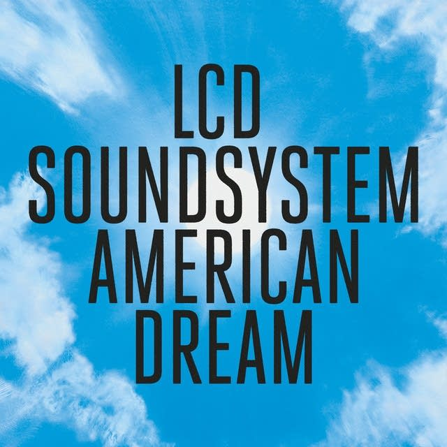 LCD Soundsystem, 'American Dream'