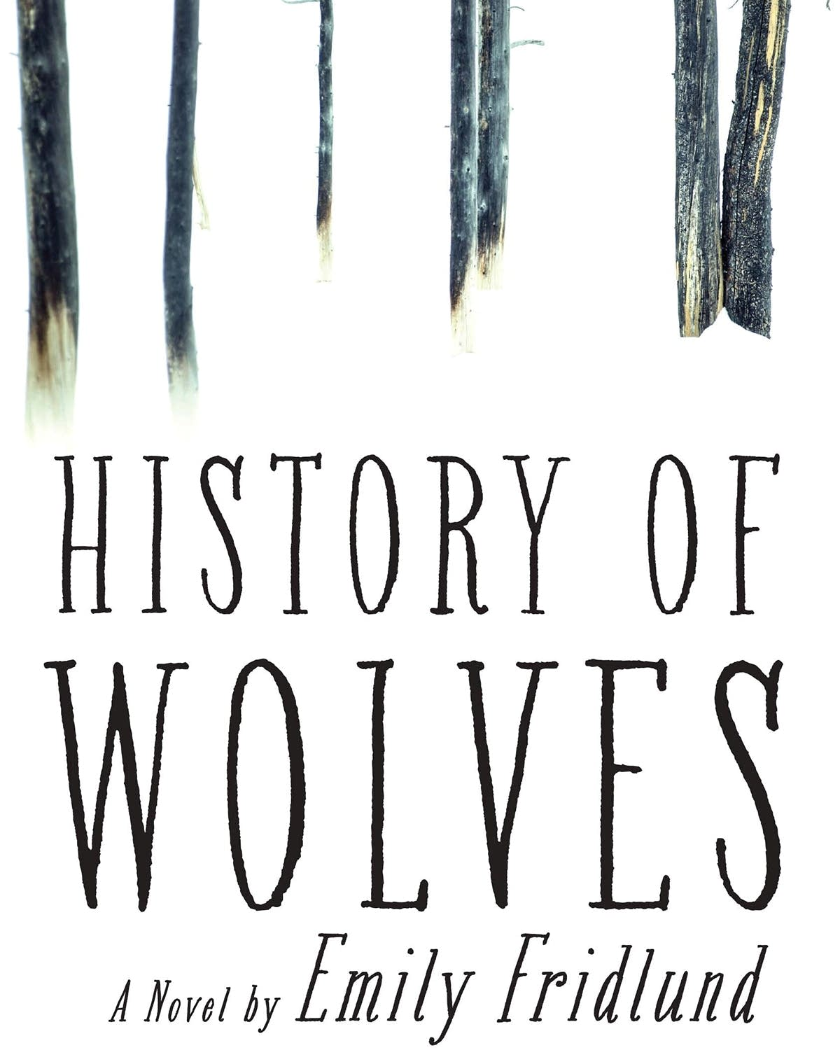 """History of Wolves"" by Emily Fridlund."