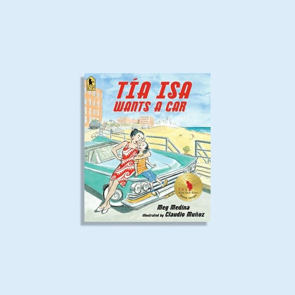 Julie's Library: Tía Isa Wants A Car