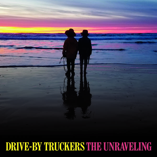 Image result for drive by truckers the unravelling