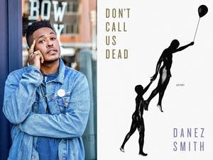 Danez Smith and 'Don't Call Us Dead'
