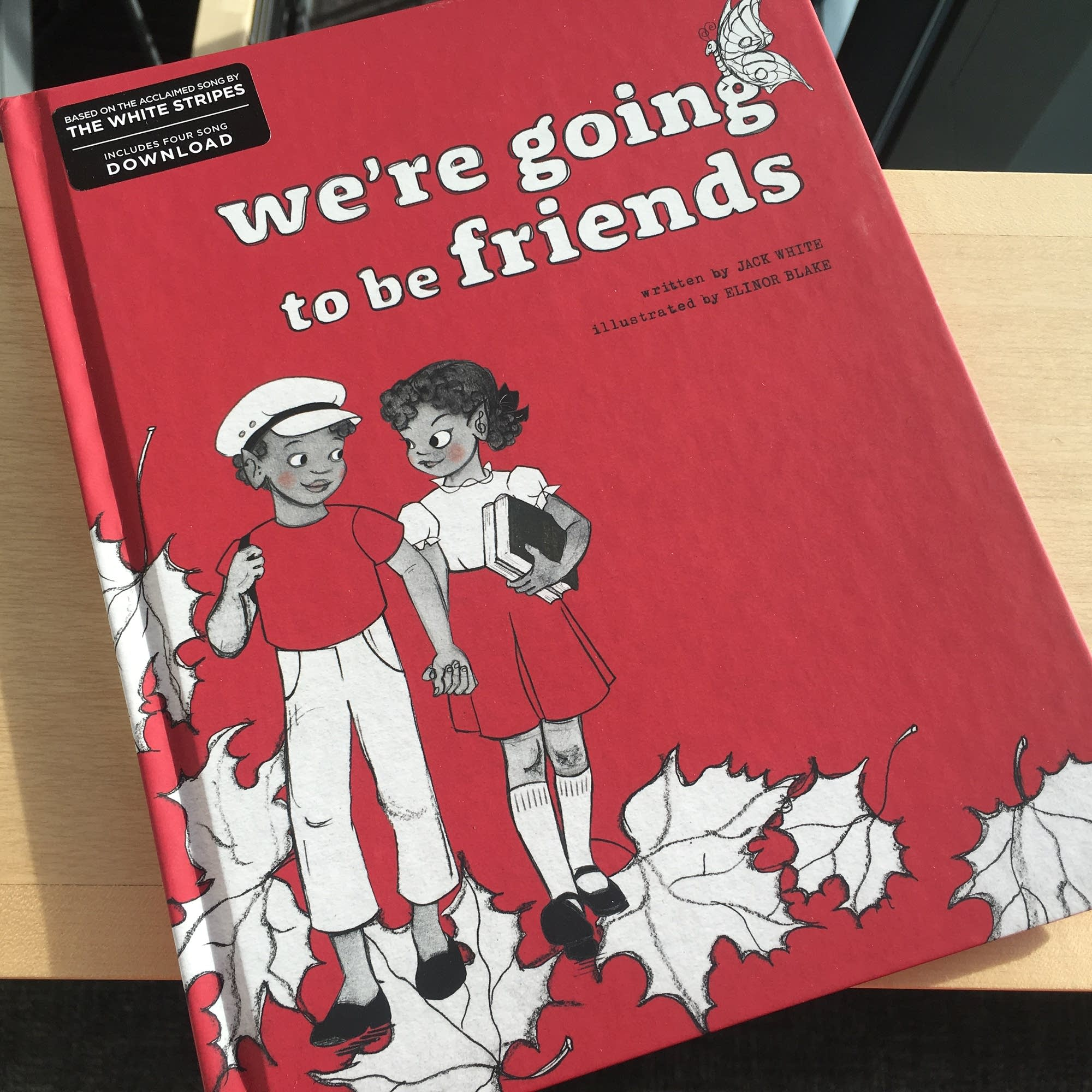 The picture book 'We're Going To Be Friends.'