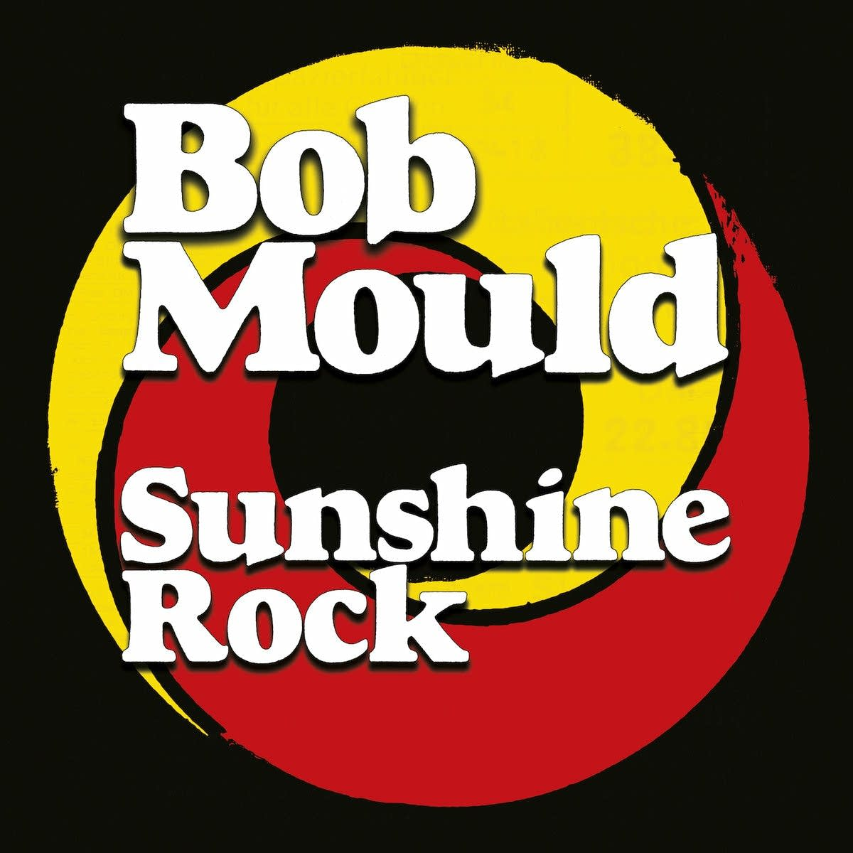 Bob Mould, 'Sunshine Rock'
