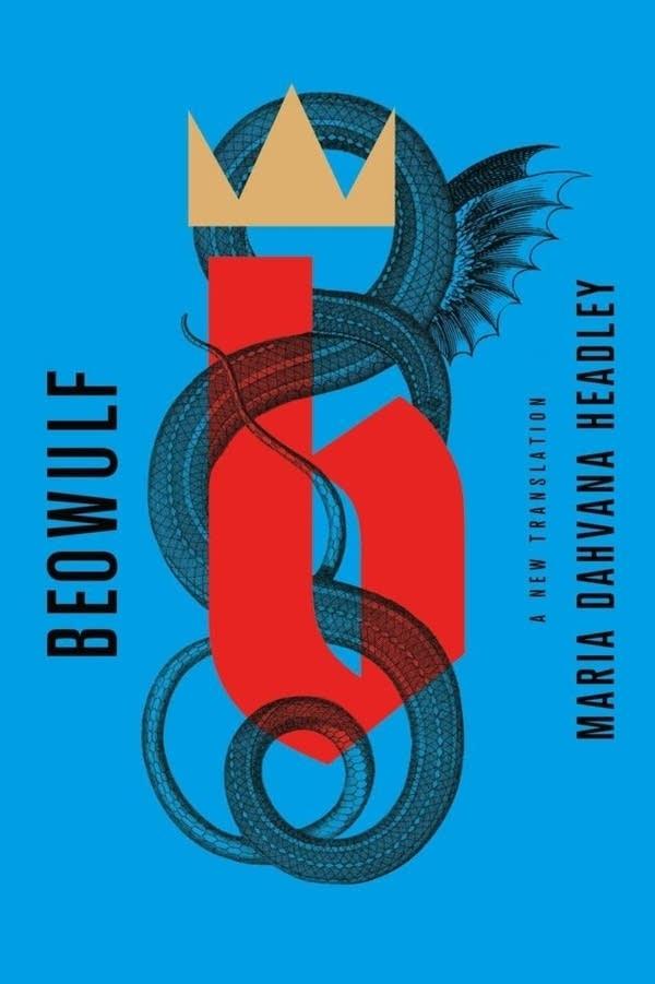 "Cover image of ""Beowulf"" translated by Maria Dahvana Headley."