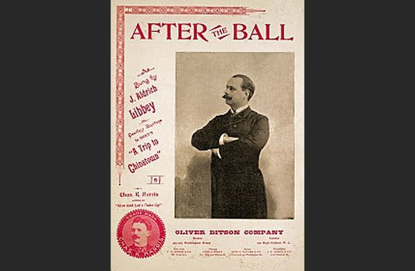 """1893 Sheet Music for """"After The Ball"""" by w/ B&W photo of old timey man"""