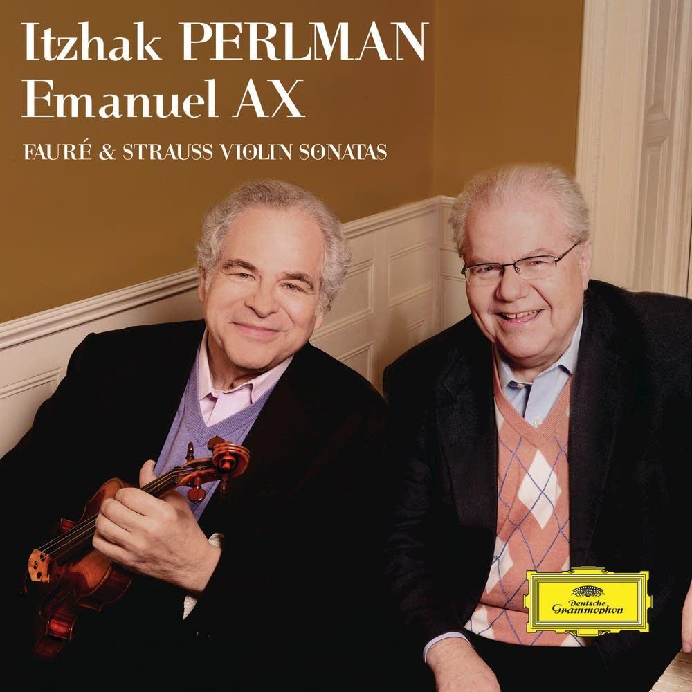 Faure, Strauss: Violin Sonatas / Perlman, Ax