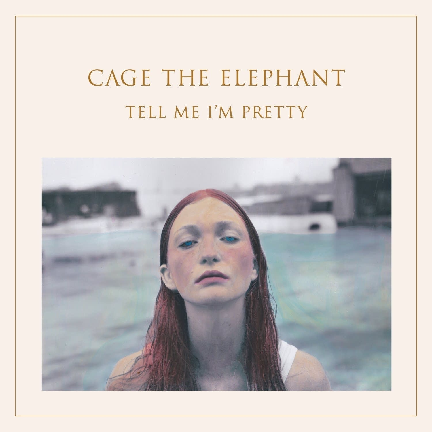 Cage the Elephant, 'Tell Me I'm Pretty'