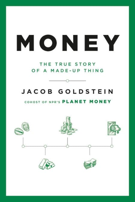 "Book cover of ""Money: The True Story of a Made-Up Thing"""