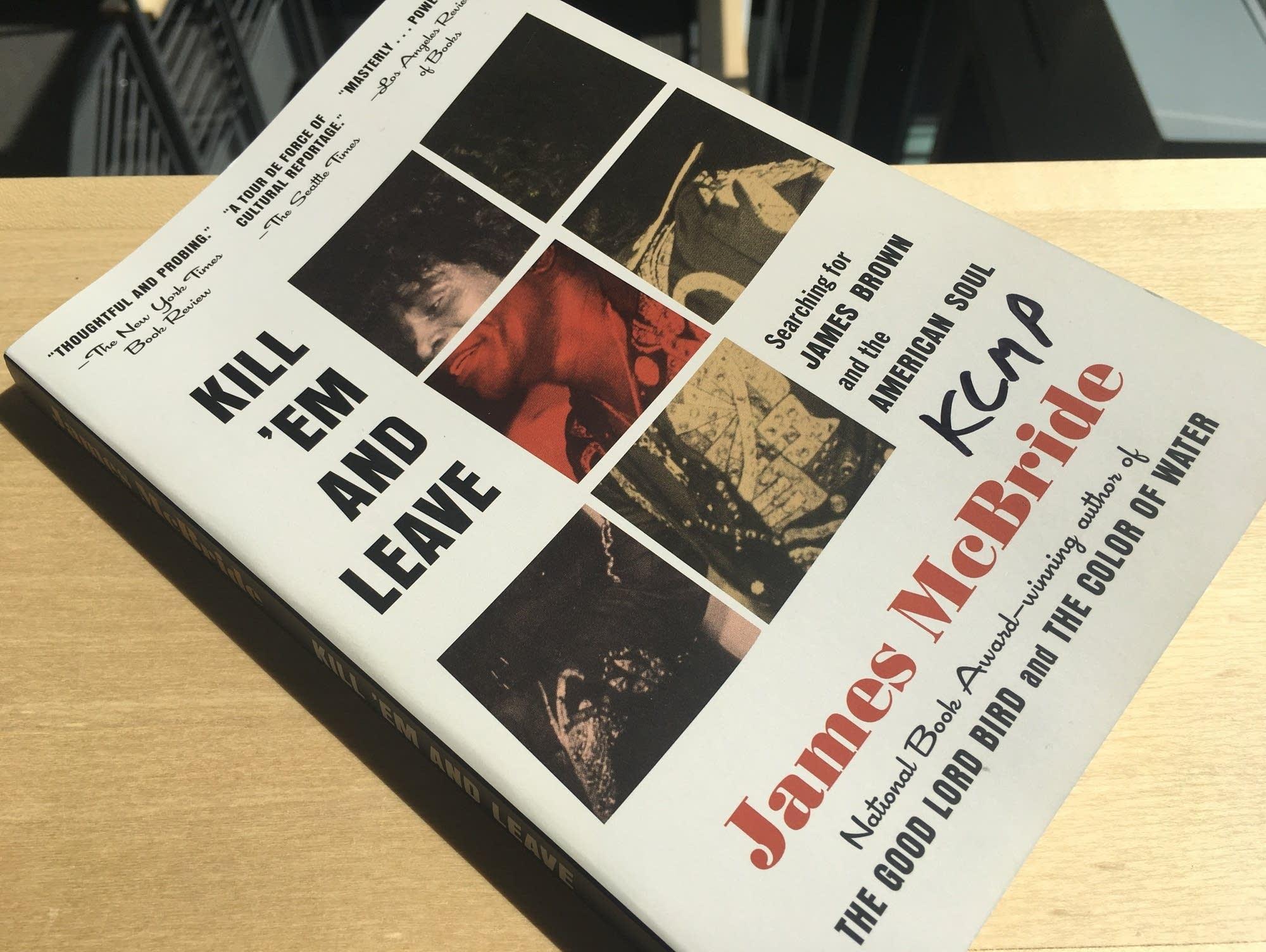 James McBride's 'Kill 'Em and Leave'