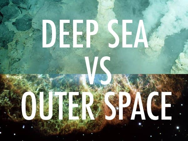 Deep Sea vs Outer Space