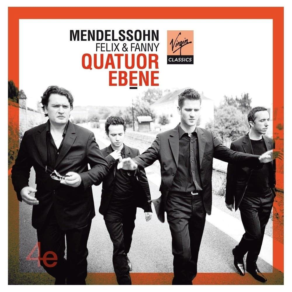 Quatuor Ebene - Felix and Fanny Mendelssohn