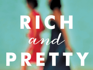 'Rich and Pretty' by Rumaan Alam