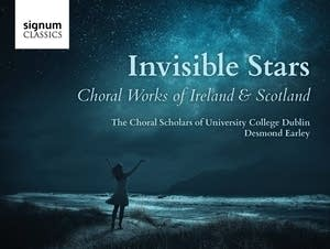 Invisible Stars - Choral Works