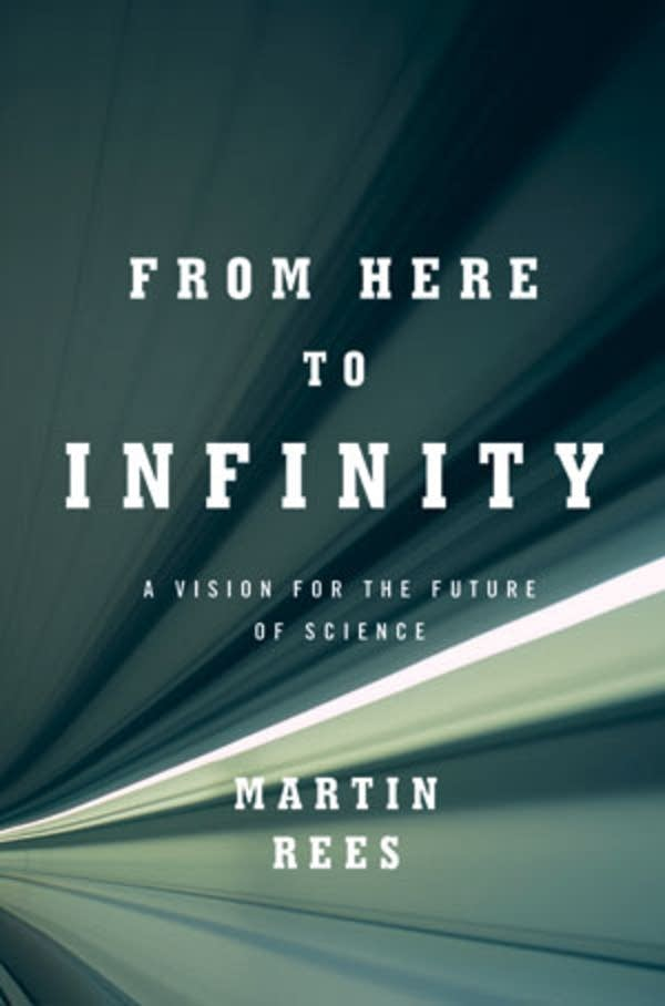 'From Here to Infinity' by Martin Rees