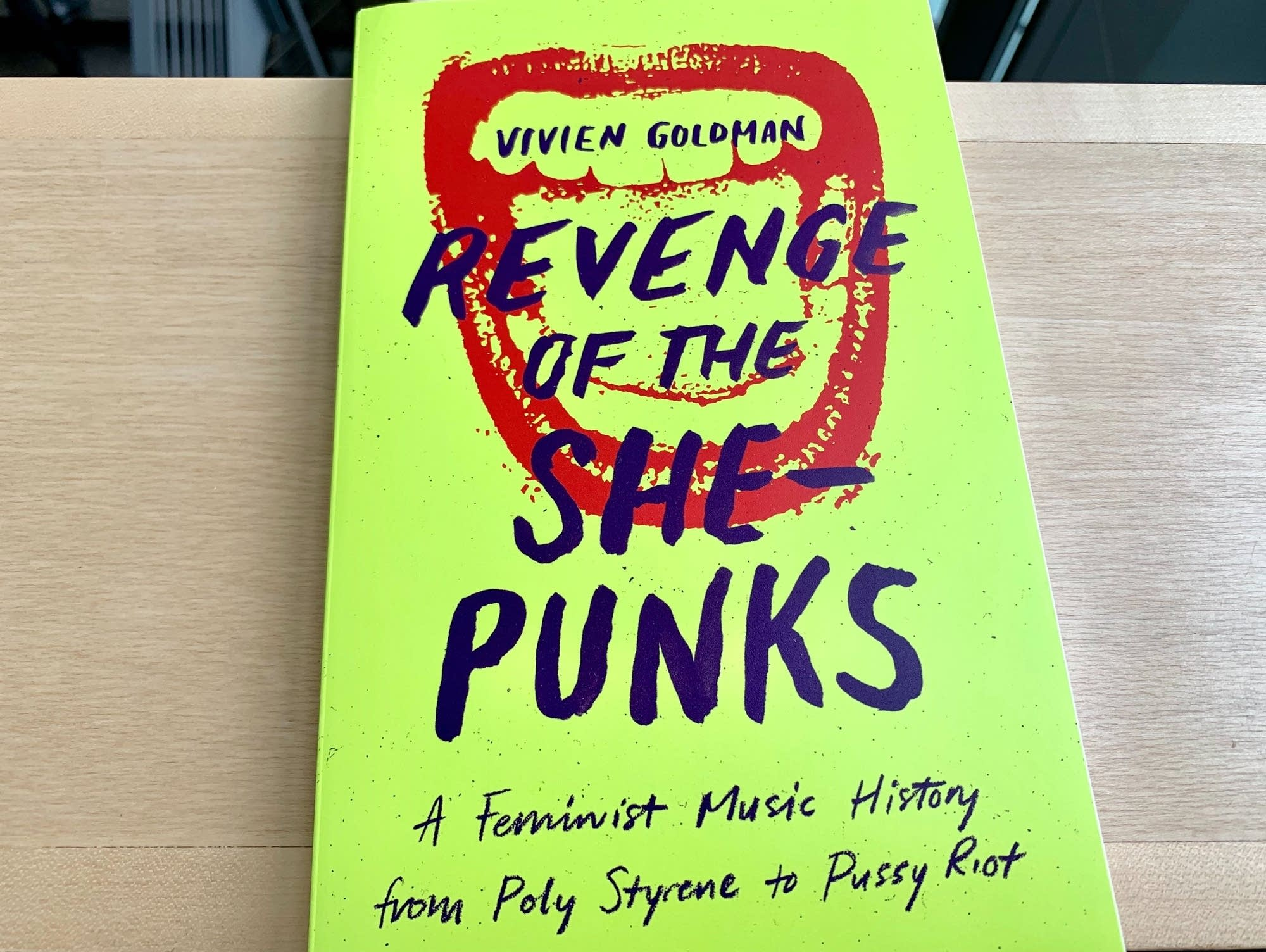Rock and Roll Book Club: Vivien Goldman's 'Revenge of the She-Punks