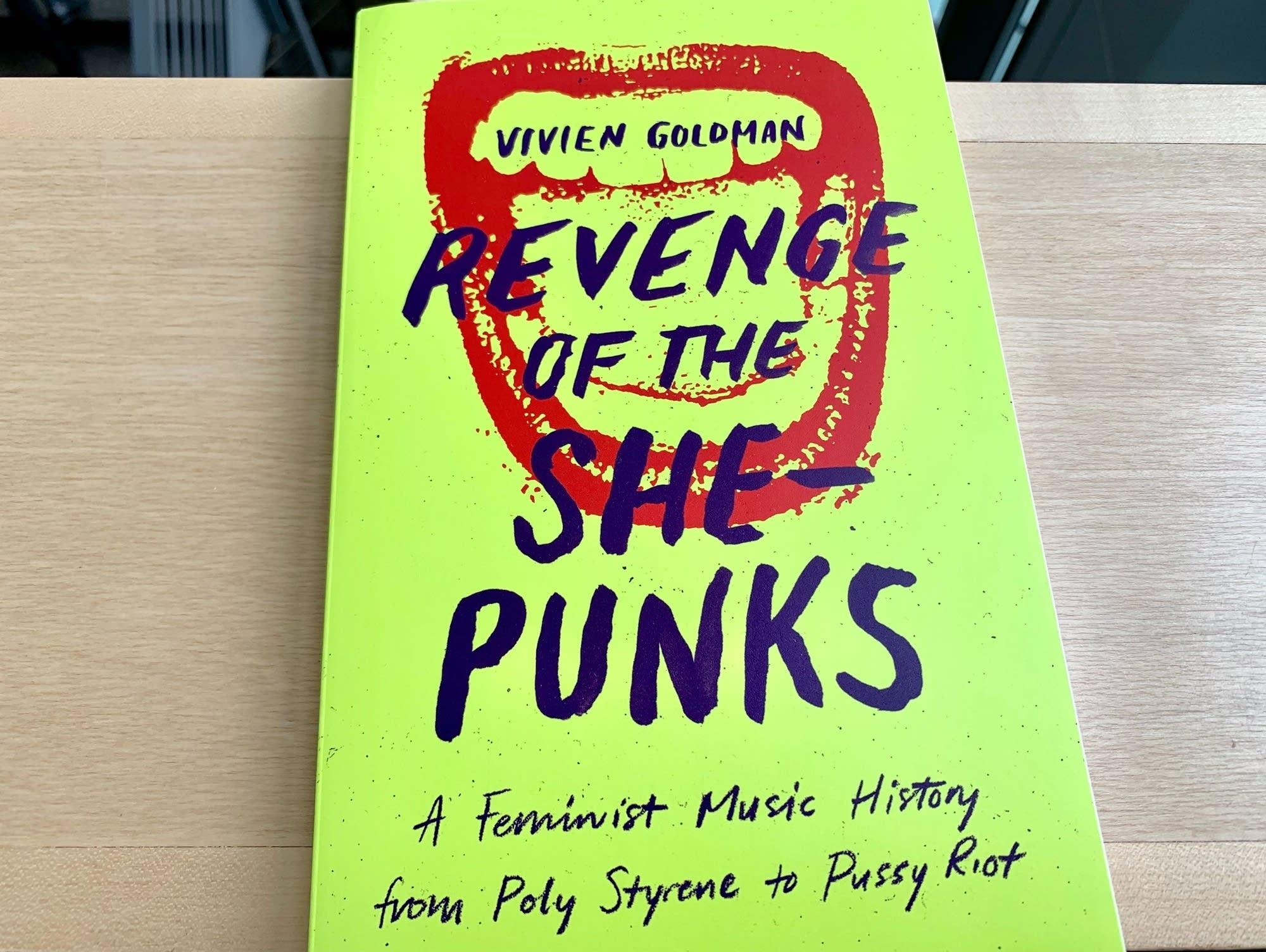 Vivien Goldman's 'Revenge of the She-Punks.'