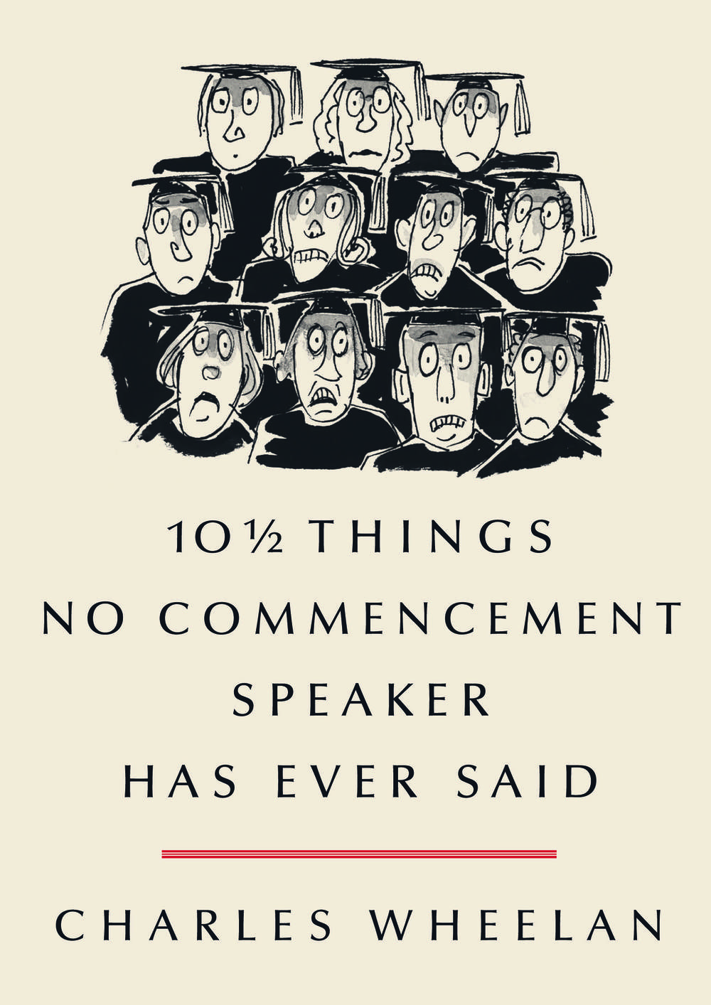 '10 1/2 Things No Commencement Speaker Has Ever..'