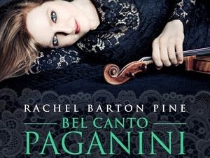 Rachel Barton Pine, 'Bel Canto Paganini'