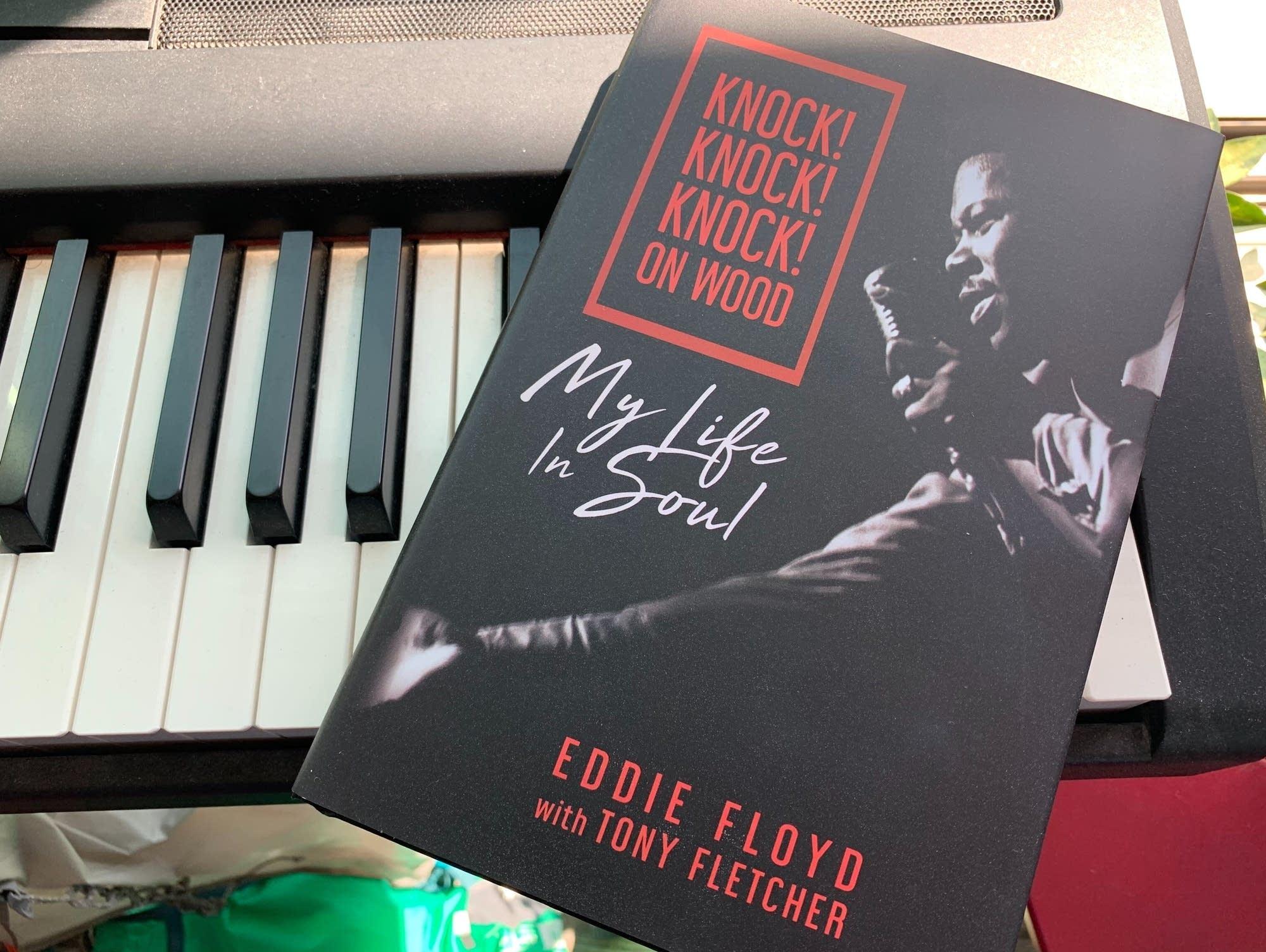 Eddie Floyd's autobiography 'Knock! Knock! Knock! on Wood.'
