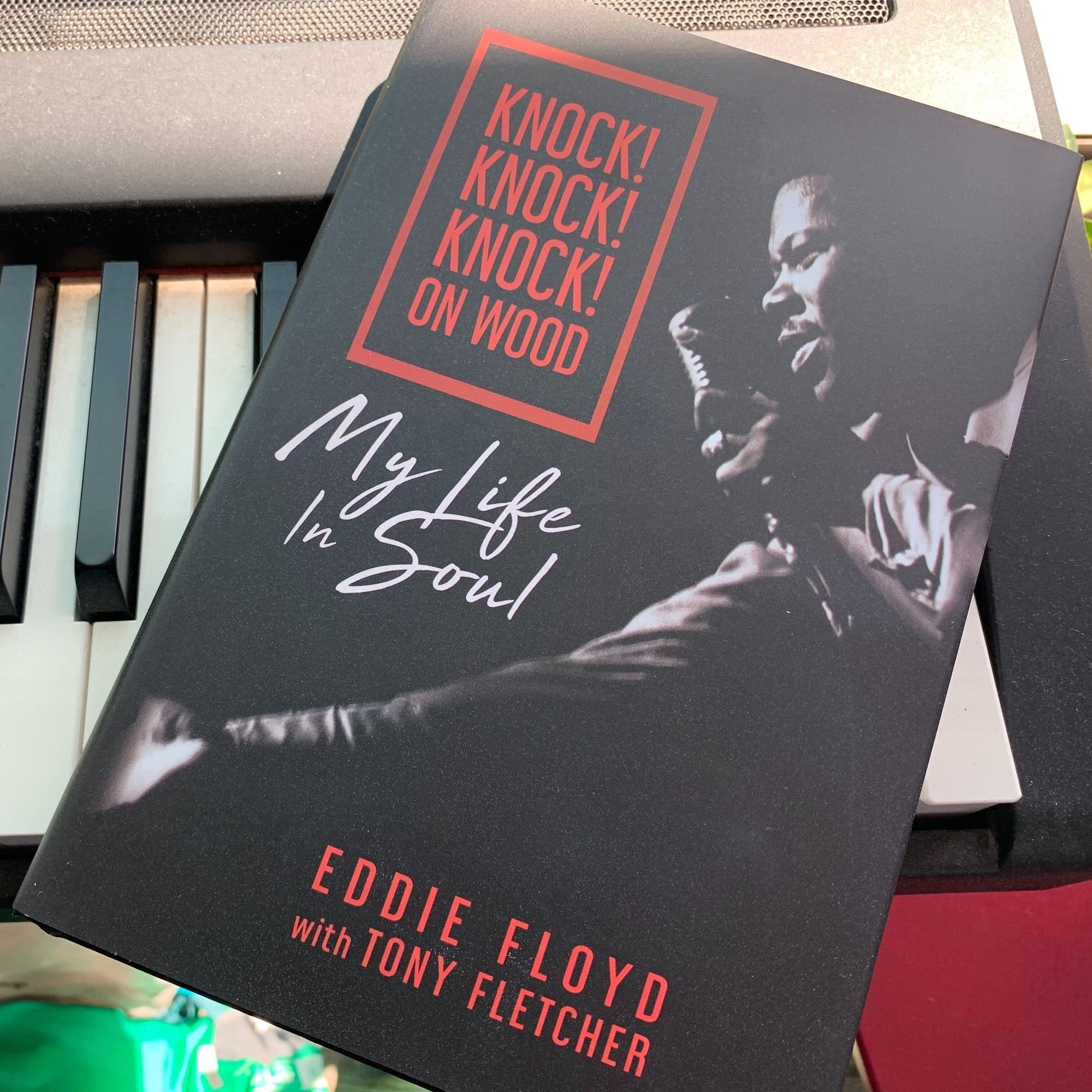 Eddie Floyd's autobiography 'Knock! Knock! Knock! on Wood.'