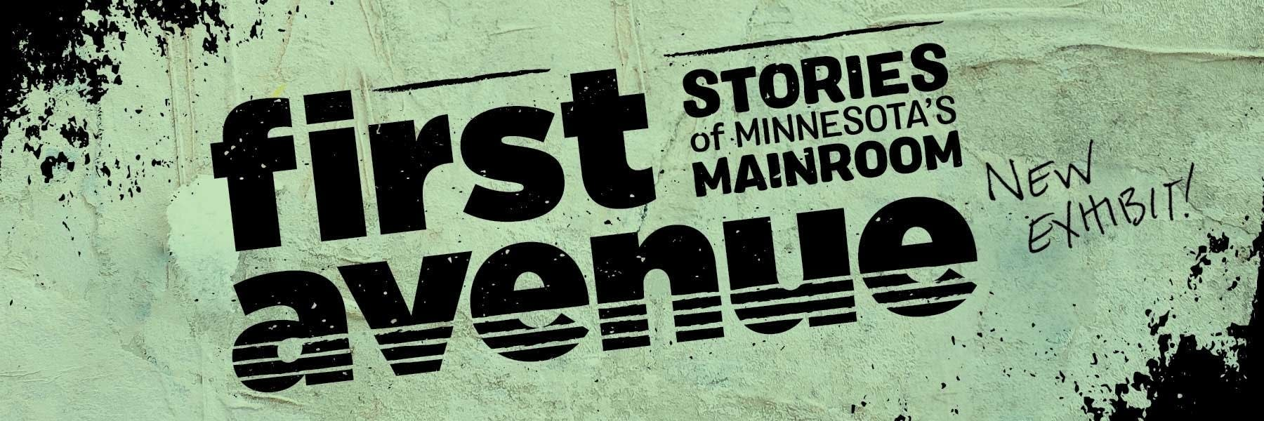 First Avenue Stories of Minnesota's Mainroom